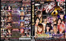 FGV-42 Fighting Girls Volume.8 2013.8.10 Angel vs Devil【全編】