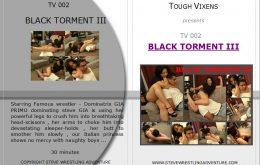 TV002 BLACK TORMENT III